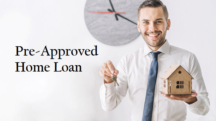 What is a Pre-Approved Home Loan?