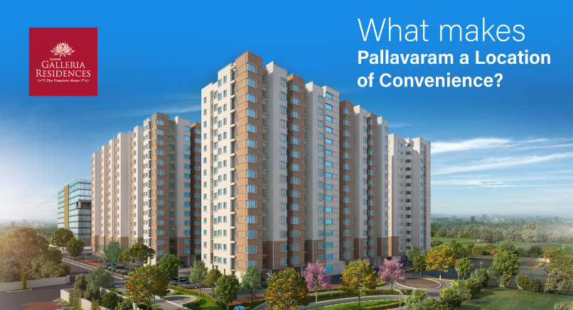 What Makes Pallavaram a Location of Convenience?